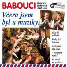 CD / Babouci / Včera jsem byl u muziky