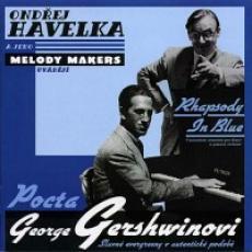 CD / Havelka Ondřej/Melody Makers / Pocta George Gershwinovi