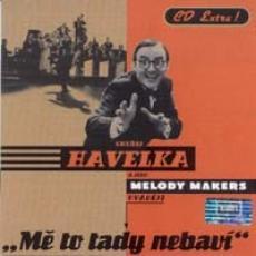 CD / Havelka Ondřej/Melody Makers / Mě to tady nebaví