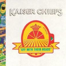 CD / Kaiser Chiefs / Off With Their Heads / Regionální verze