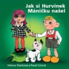 CD / Hurvínek / Jak si Hurvínek Máničku našel