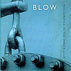 CD / Blow / Rolls-RoyceIn The Dance Club