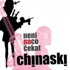CD / Chinaski / Není na co čekat