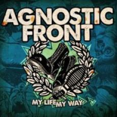 CD / Agnostic Front / My Life My Way