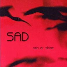 CD / SAD / Rain Or Shine