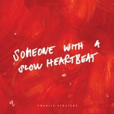 CD / Charlie Straight / Someone With A Slow Heartbeat / Digipack