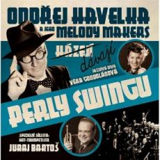 CD / Havelka Ondřej/Melody Makers / Dávají perly Swingu