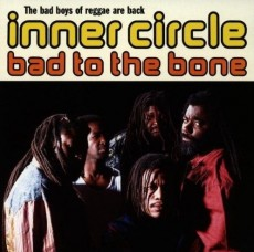 CD / Inner Circle / Bad To The Bone