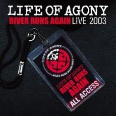 2CD / Life Of Agony / River Runs Again / Live 2003 / 2CD