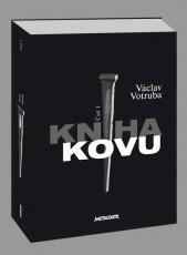 KNI / Votruba Václav / Kniha kovu:Historie českého metalu / Kniha