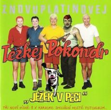 CD / Těžkej Pokondr / Ježek v peci / Znovuplatinovej