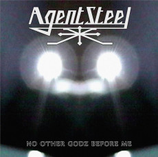 CD / Agent Steel / No Other Godz Before Me / Digipack