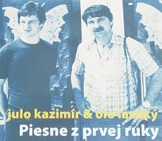 CD / Kazimír Julo & Olo Lachký / Piesne z prvej ruky / Digipack
