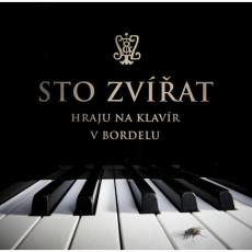 CD / Sto zvířat / Hraju na klavír v bordelu