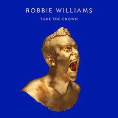 2LP / Williams Robbie / Take The Crown / Vinyl / 2LP