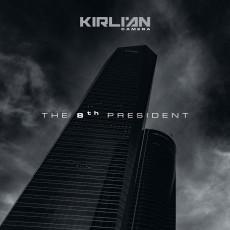 CD / Kirlian Camera / 8th President / Digipack