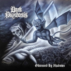 CD / Dark Psychosis / Obsessed By Shadows / Digipack