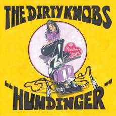 "LP / Dirty Knobs / Humdinger / Feelin High / RSD / Vinyl / 7"""