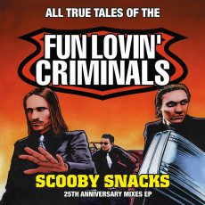 LP / Fun Lovin Criminals / Scooby Snacks / Anniversary / CLRD / Vinyl