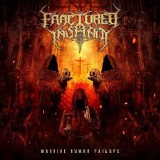 CD / Fractured Insanity / Massive Human Failure