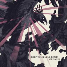 CD / Jack Slamer / Keep Your Love Loud
