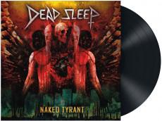 LP / Dead Sleep / Naked Tyrant / Vinyl
