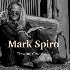CD / Spiro Mark / Traveling Cowboys