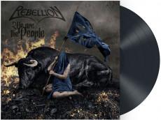 LP / Rebellion / We Are The People / Vinyl
