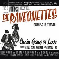 LP / Raveonettes / Chain Gang Of Love / Vinyl / Coloured
