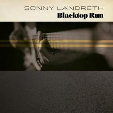 CD / Landreth Sonny / Blacktop Run / Digisleeve
