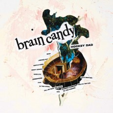 LP / Hockey Dad / Brain Candy / Vinyl