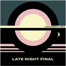 LP / Late Night Final / Wonderful Hope / Vinyl