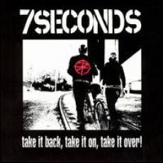 CD / 7 Seconds / Take It Back,Take It On,Take It Over
