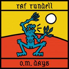 CD / Rundell Raf / O.M. Days