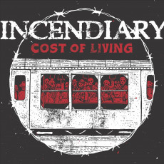 CD / Incendiary / Cost of Living