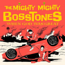 CD / Mighty Mighty Bosstones / When God Was Great / Digisleeve