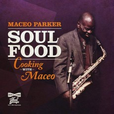 CD / Parker Maceo / Soul Food: Cooking With Maceo / Digipack