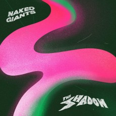 LP / Naked Giants / Shadow / Vinyl / Clear