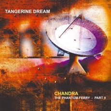 2LP / Tangerine Dream / Chandra: The Phantom Ferry Part II / Vinyl / 2LP