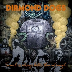 LP / Diamond Dogs / Too Much is Always Better Than Not Enough / Vinyl