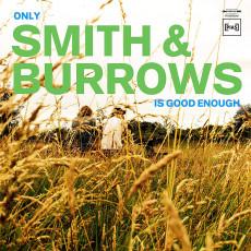 LP / Smith & Burrows / Only Smith & Burrows is Good Enough / Vinyl