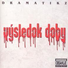 CD / Dramatikz / Výsledok doby