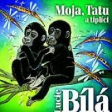 CD / Bílá Lucie / Moja,Tatu a tiplíci / Digipack