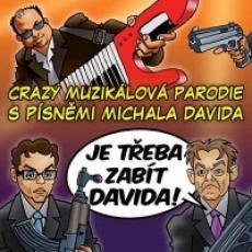 CD / Muzikál / Je třeba zabít Davida