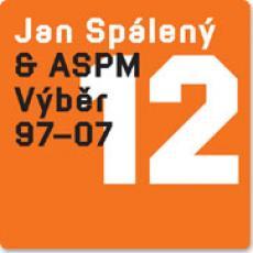 CD / Spálený Jan & ASPM / Best Of 97-07