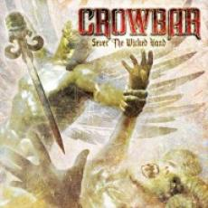 CD / Crowbar / Sever The Wicked Hand