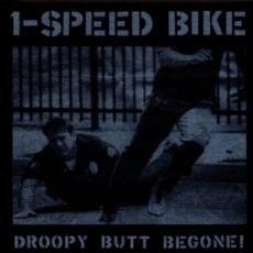 CD / 1-Speed Bike / Droopy Butt Begone