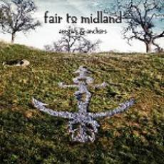 CD / Fair To Midland / Arrows And Anchors