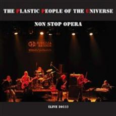CD / Plastic People Of The Universe / Non Stop Opera / Live 2011