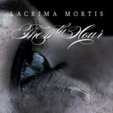 CD / 11th Hour / Lacrima Mortis